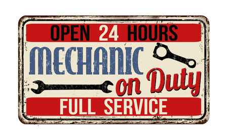 rusted: Mechanic on duty on vintage rusty metal sign on a white background, vector illustration Illustration
