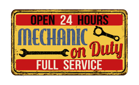 Mechanic on duty on vintage rusty metal sign on a white background, vector illustration