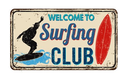 Surfing club vintage rusty metal sign on a white background, vector illustration