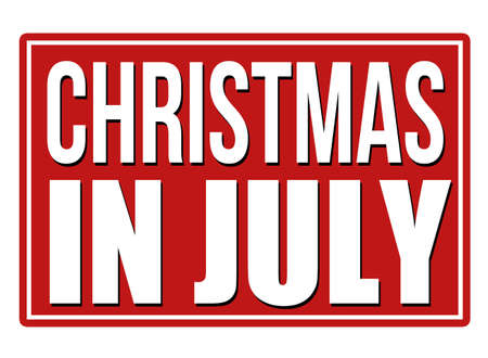 christmas in july: Christmas in july red sign isolated on a white background, vector illustration