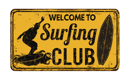 funny surfer: Surfing club vintage rusty metal sign on a white background, vector illustration