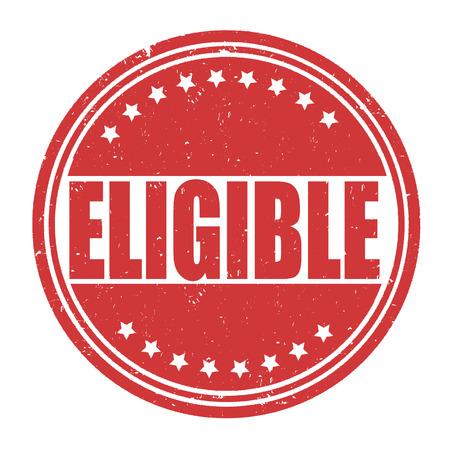 eligible: Eligible grunge rubber stamp on white background, vector illustration Illustration