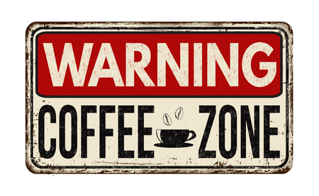 Coffee zone vintage rusty metal sign on a white background, vector illustration