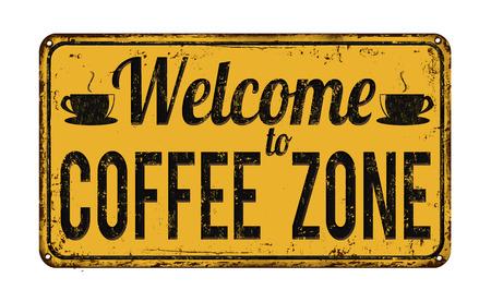 Benvenuti alla zona caffè segno d'epoca metallo arrugginito su uno sfondo bianco, illustrazione vettoriale Vettoriali