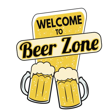 t bar: Welcome to beer zone label or sign on white bakground, vector illustration