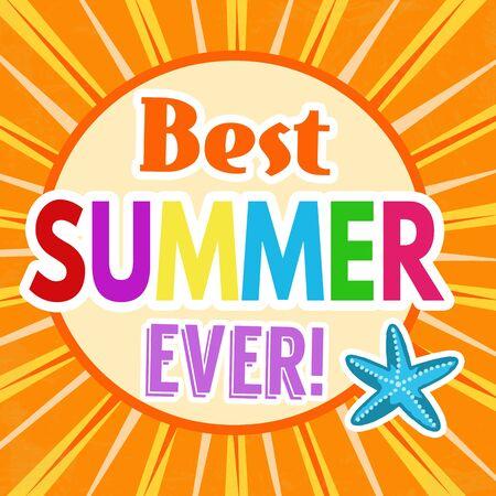 ever: Best summer ever retro poster design template on orange background, vector illustration