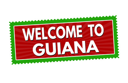 guiana: Welcome to Guiana travel sticker or stamp on white background, vector illustration