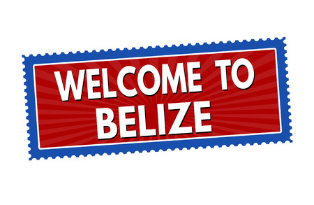 tourism in belize: Welcome to Belize travel sticker or stamp on white background, vector illustration