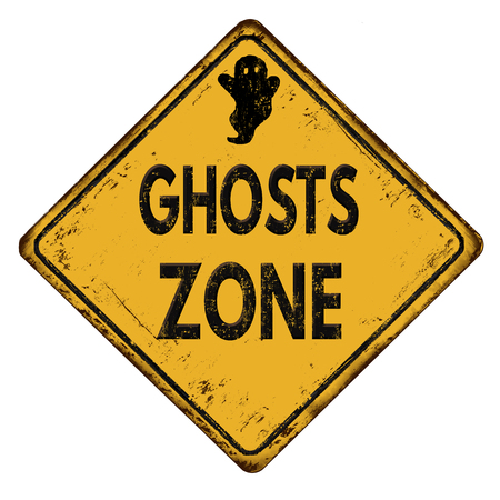 otherworldly: Ghosts zone vintage rusty metal sign on a white background, vector illustration Illustration