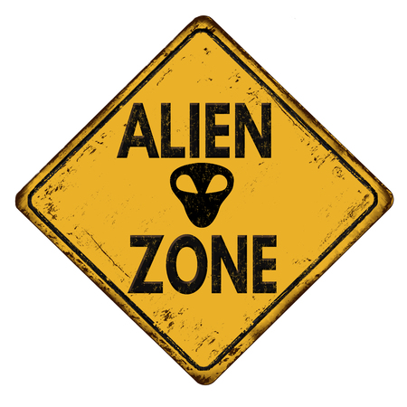 martians: Alien zone vintage rusty metal road sign on a white background, vector illustration