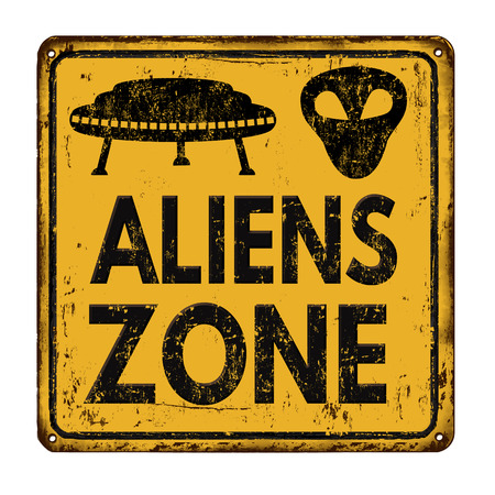 Aliens zone vintage rusty metal sign on a white background, vector illustration