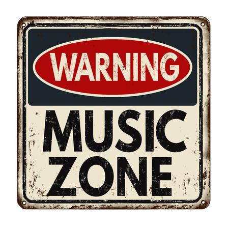 Avertissement zone de musique vintage signe de métal rouillé sur un fond blanc, illustration vectorielle Vecteurs