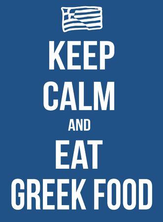 encouragements: Keep calm and eat greek food poster, vector illustration