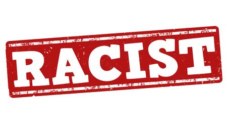 discriminate: Racist grunge rubber stamp on white background, vector illustration Illustration
