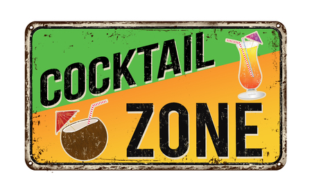 metal sign: Cocktail zone vintage rusty metal sign on a white background, vector illustration
