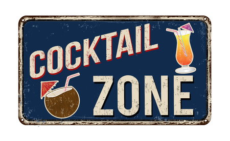 rusty metal: Cocktail zone vintage rusty metal sign on a white background, vector illustration