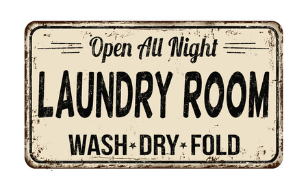 Laundry room funny vintage rusty metal sign on a white background, vector illustration Illustration