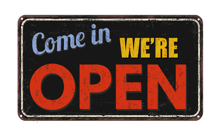 come in: Come in were open on black vintage rusty metal sign on a white background
