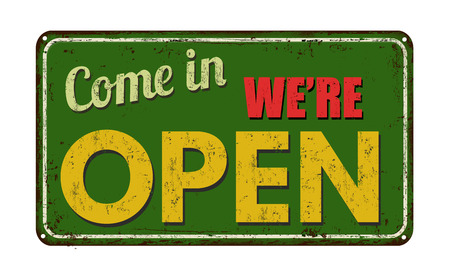 come in: Come in were open on green vintage rusty metal sign on a white background Illustration