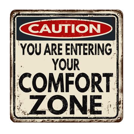 Let op comfort zone vintage roestig metaal teken op een witte achtergrond, vector illustratie
