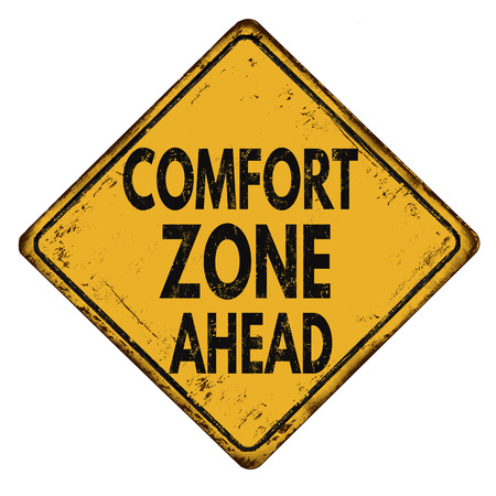 comfort: Comfort zone ahead vintage rusty road metal sign on a white background, vector illustration Illustration