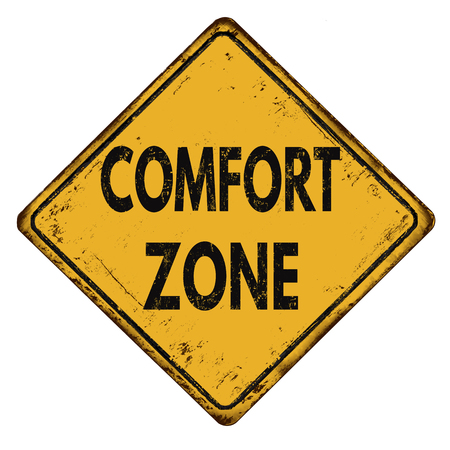 Comfort zone vintage rusty metal sign on a white background, vector illustration