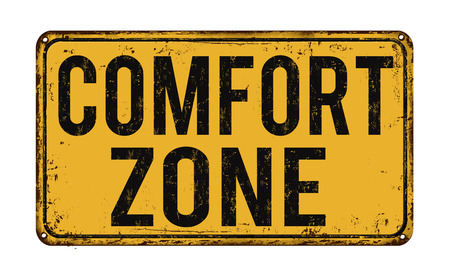 comfort: Comfort zone vintage rusty metal sign on a white background, vector illustration