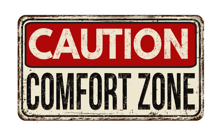 Caution comfort zone vintage rusty metal sign on a white background, vector illustration 向量圖像