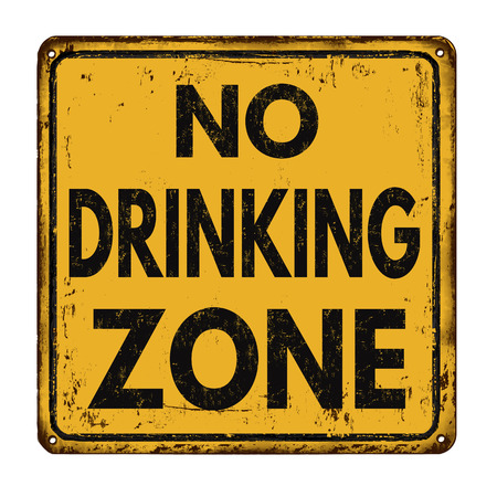 plate: No drinking zone vintage rusty metal sign on a white background, vector illustration Illustration
