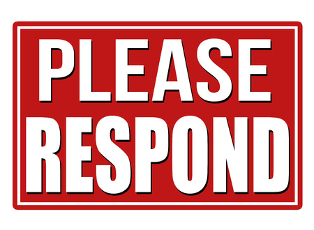 respond: Please Respond red sign on white background, vector illustration Illustration