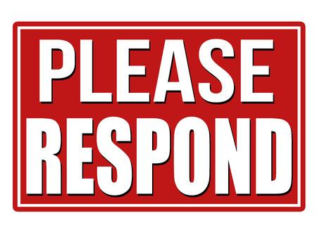 Please Respond red sign on white background, vector illustration Illustration