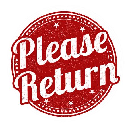 satisfy: Please return grunge rubber stamp on white background, vector illustration