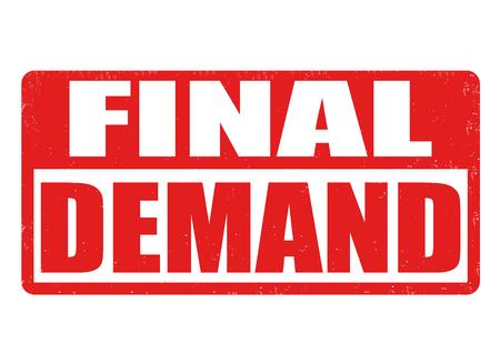 eviction: Final demand grunge rubber stamp on white background, vector illustration Illustration
