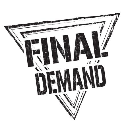 in demand: Final demand grunge rubber stamp on white background, vector illustration Illustration