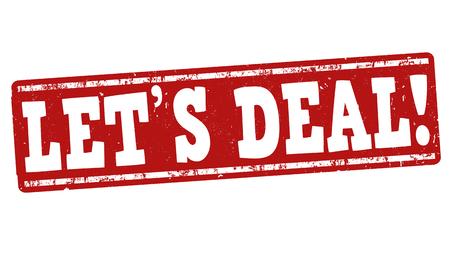 Lets deal grunge rubber stamp on white background, vector illustration