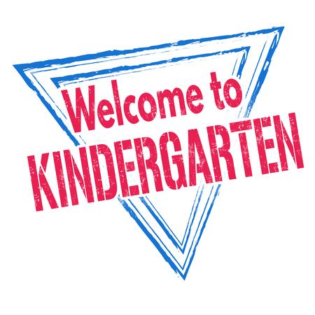 guarder�a: Bienvenido jard�n de infancia grunge sello de goma en el fondo blanco, ilustraci�n vectorial Vectores