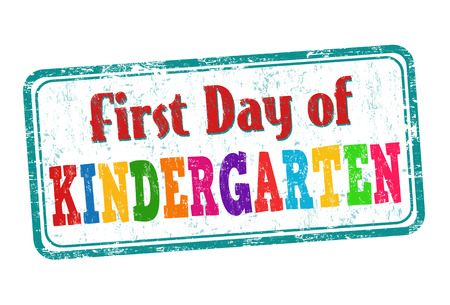 creche: First day of kindergarten grunge rubber stamp on white background, vector illustration
