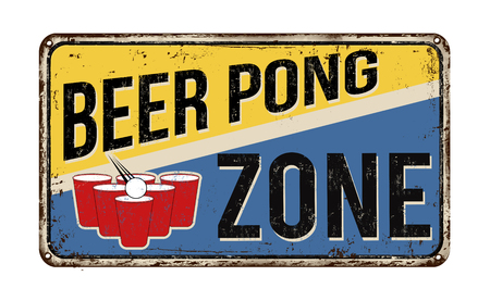 advertising signs: Beer pong zone vintage rusty metal sign on a white background, vector illustration