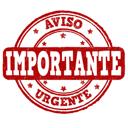 important notice: Urgent, important, notice in spanish language grunge rubber stamp on white background, vector illustration Illustration