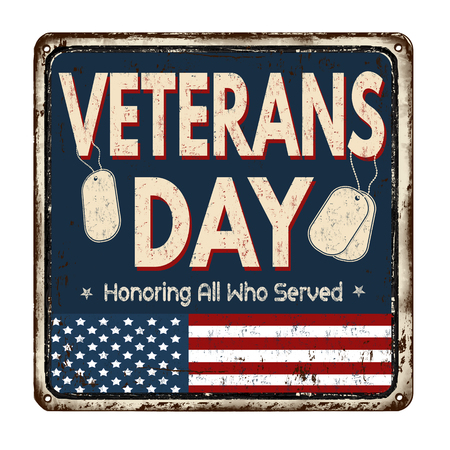 national hero: Veterans day vintage rusty metal sign on a white background, vector illustration Illustration