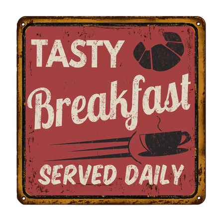 Tasty breakfast vintage red rusty metal sign on a white background, vector illustration