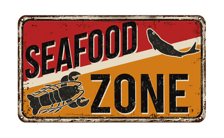 rusty metal: Seafood zone vintage rusty metal sign on a white background, vector illustration Illustration