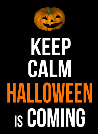 Keep calm Halloween is coming poster, vector illustration Vector Illustration
