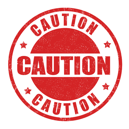 cautious: Caution grunge rubber stamp on white background, vector illustration Illustration