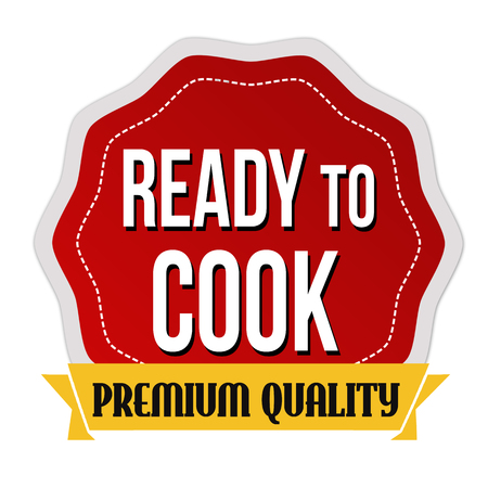 ready cooked: Ready to cook sticker on white background, vector illustration