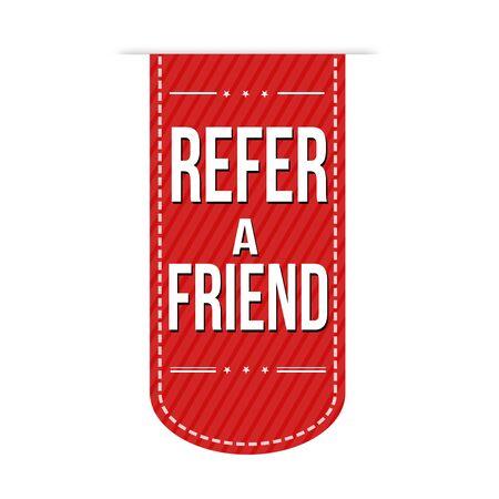 refer: Refer a friend banner design over a white background, vector illustration Illustration