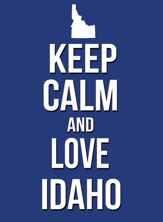 idaho: Keep calm and love Idaho poster, vector illustration