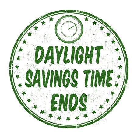 Daylight saving time ends grunge rubber stamp on white background, vector illustration