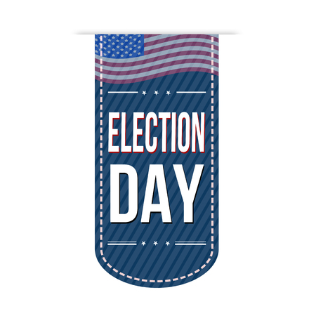 electioneering: Election Day banner design over a white background, vector illustration