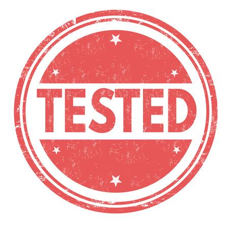 tested: Tested grunge rubber stamp on white background, vector illustration